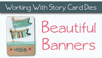 Beautiful Banners: Video