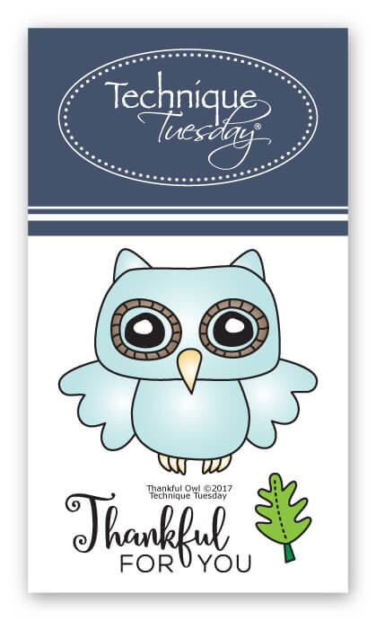 thankful owl stamp set clear stamps technique tuesday